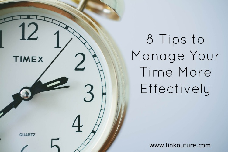 8 tips to manage your time better