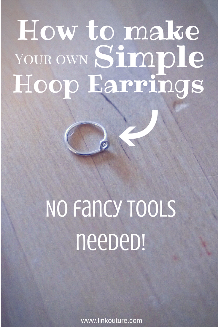 {diy} How To Make Your Own Small Hoop Earrings