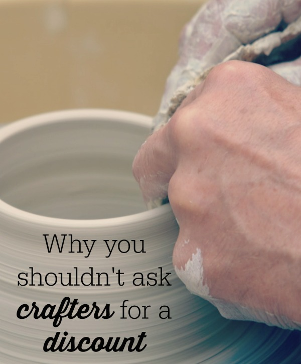 What it means to ask a crafter for a discount